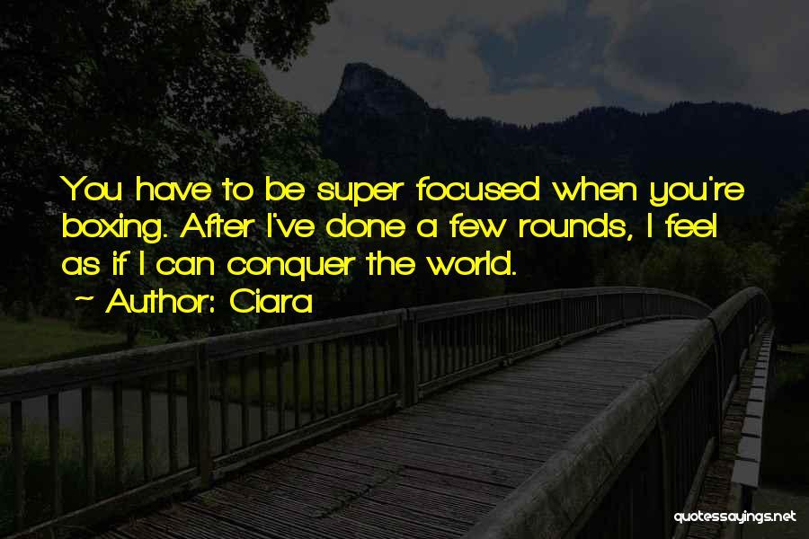 Ciara Quotes 108327