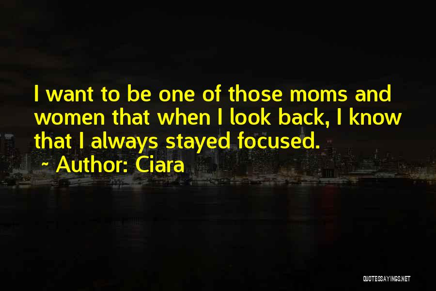 Ciara Quotes 1285049