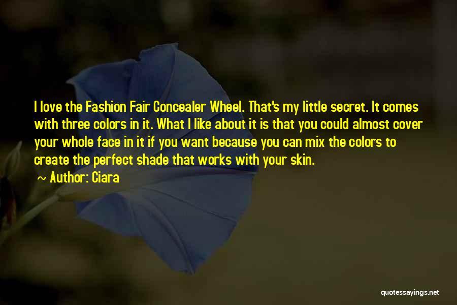 Ciara Quotes 1578301