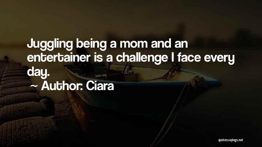 Ciara Quotes 1677562