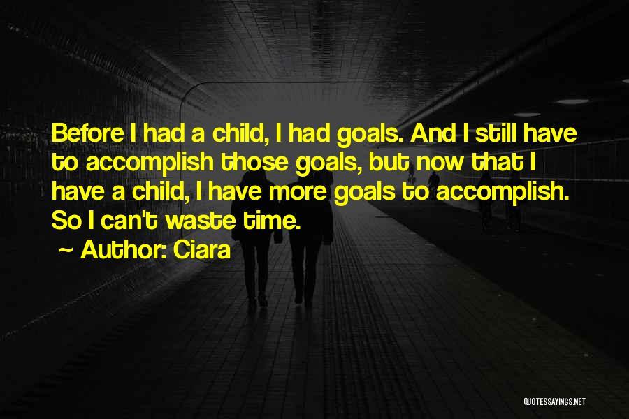 Ciara Quotes 1703615