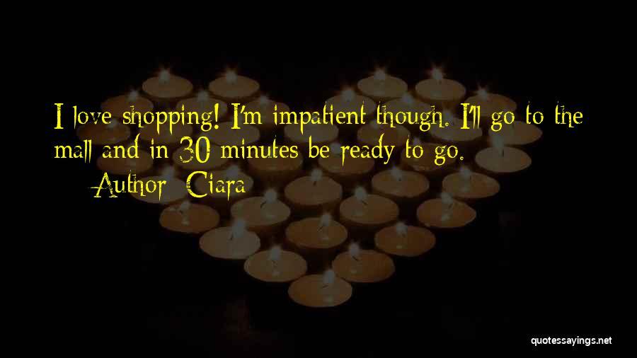 Ciara Quotes 1737145