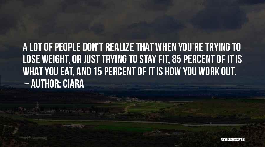 Ciara Quotes 1873000