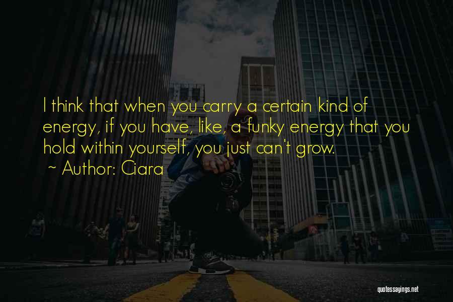 Ciara Quotes 2102437