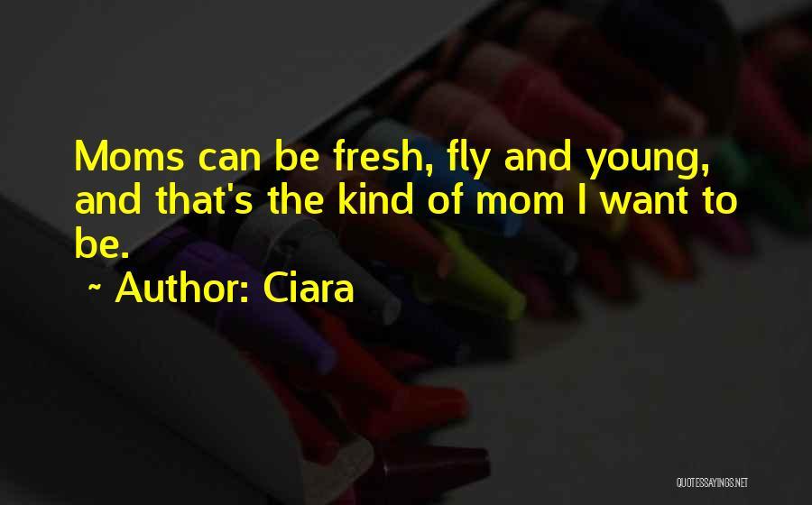 Ciara Quotes 2253707