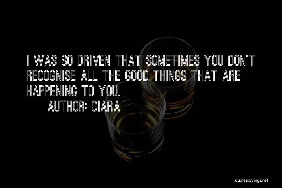 Ciara Quotes 258430
