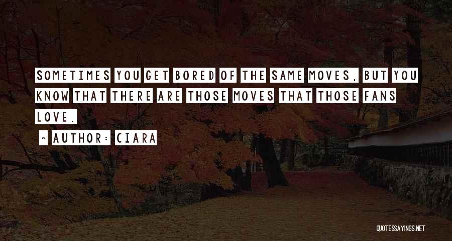 Ciara Quotes 463750