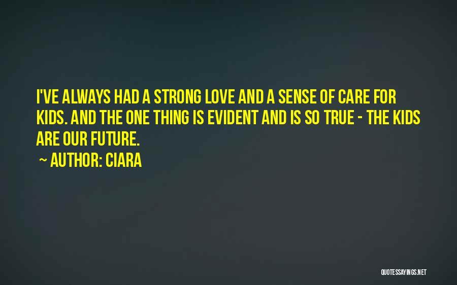 Ciara Quotes 727351