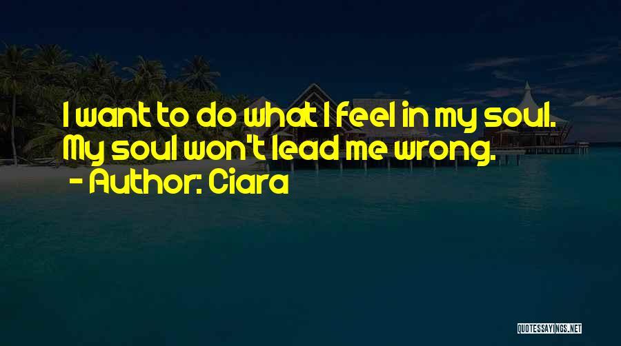 Ciara Quotes 899317