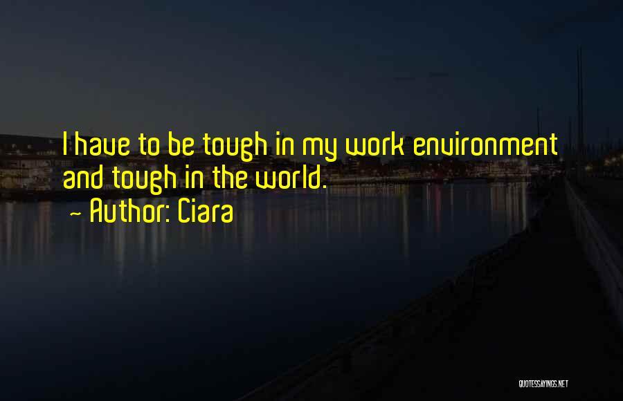 Ciara Quotes 924783