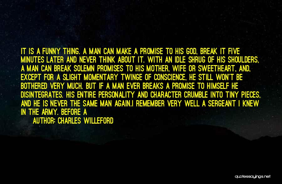 Cigarette Smoking Man Quotes By Charles Willeford