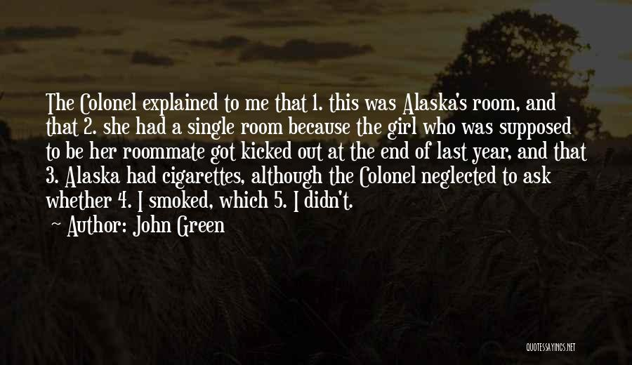 Top 2 Quotes & Sayings About Cigarettes In Looking For Alaska