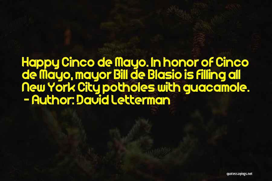 Cinco De Mayo Quotes By David Letterman