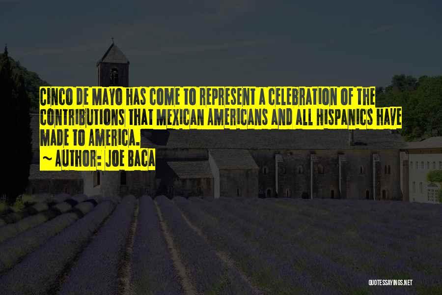 Cinco De Mayo Quotes By Joe Baca