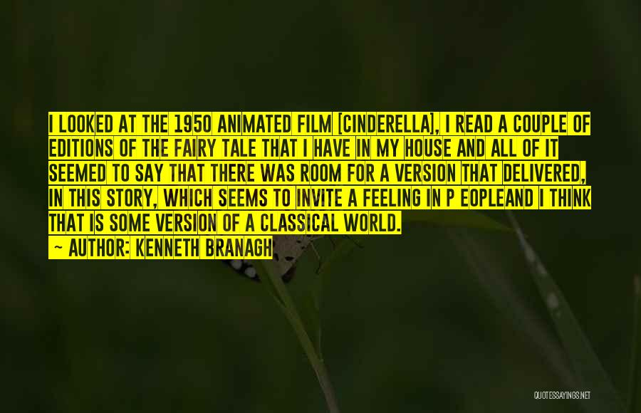 Cinderella 1950 Quotes By Kenneth Branagh