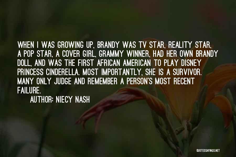 Cinderella Brandy Quotes By Niecy Nash