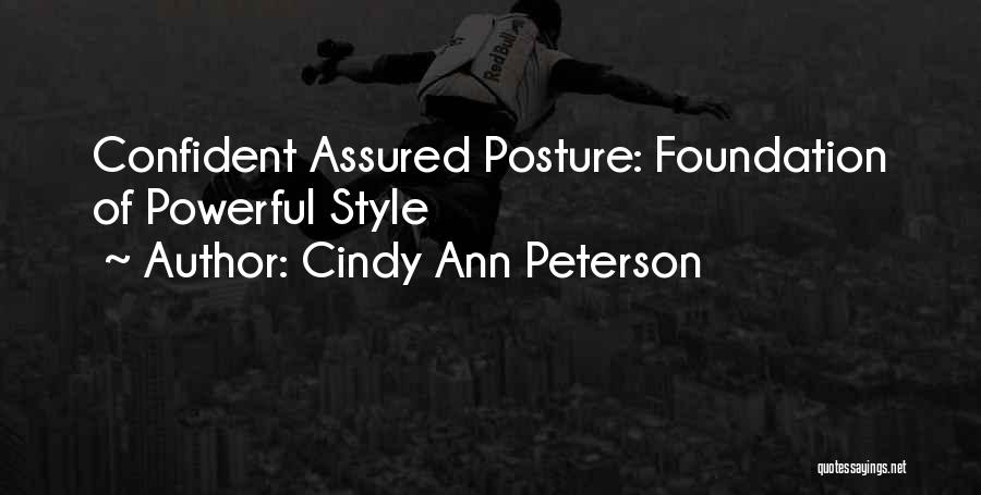 Cindy Ann Peterson Quotes 1434540