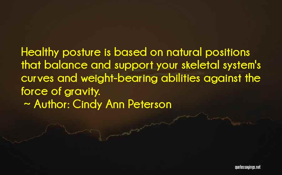 Cindy Ann Peterson Quotes 219073