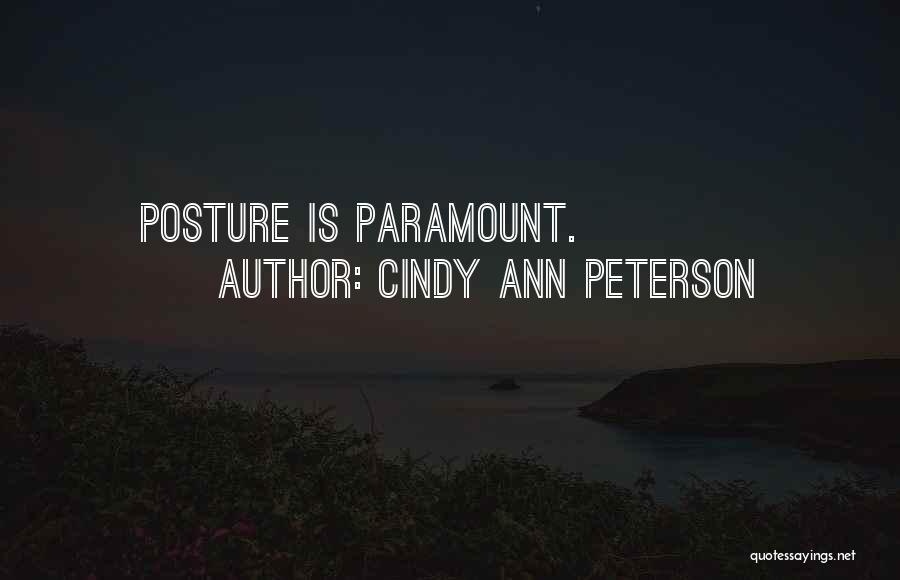Cindy Ann Peterson Quotes 323034