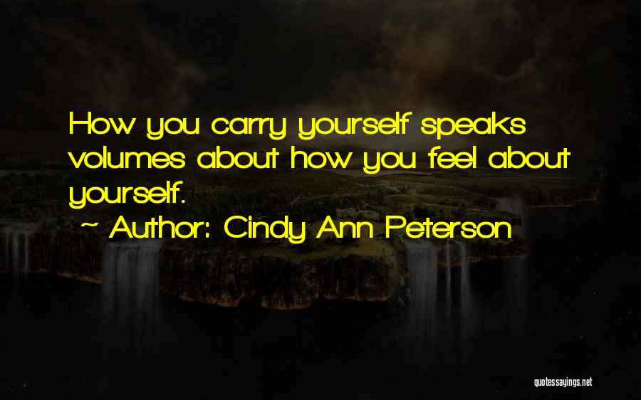 Cindy Ann Peterson Quotes 395075