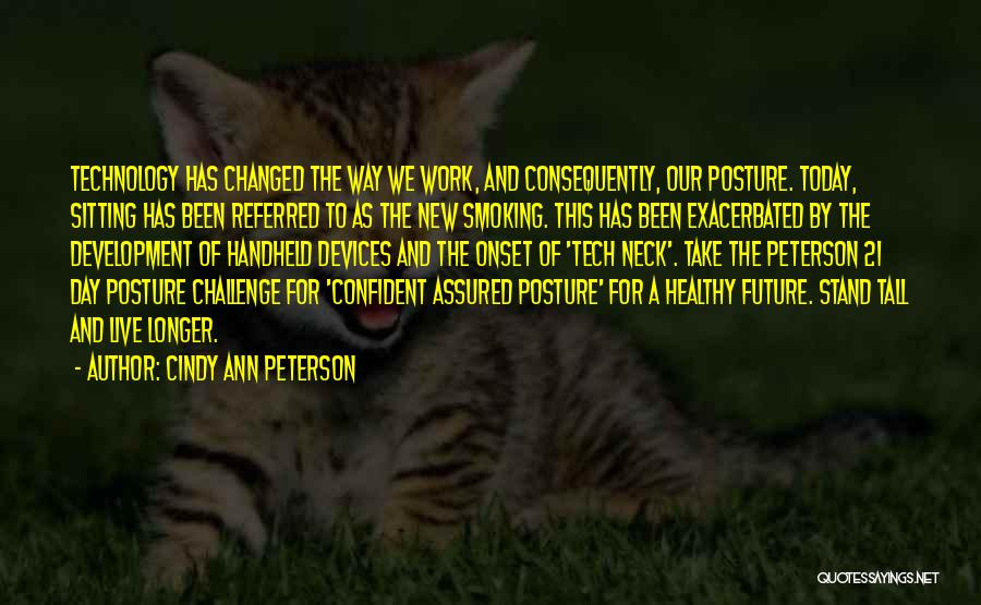 Cindy Ann Peterson Quotes 507913