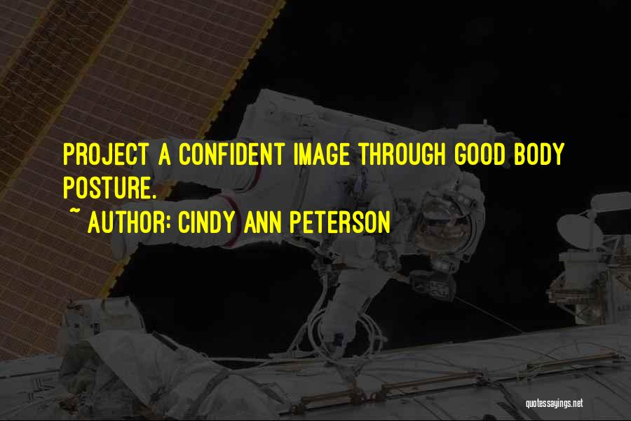 Cindy Ann Peterson Quotes 590019