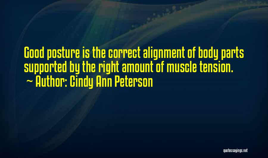 Cindy Ann Peterson Quotes 735063