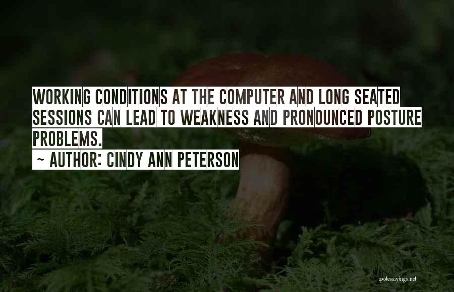Cindy Ann Peterson Quotes 861990