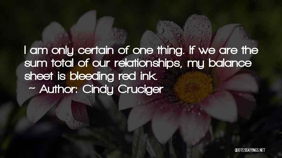 Cindy Cruciger Quotes 1664584