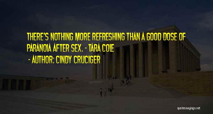 Cindy Cruciger Quotes 442657
