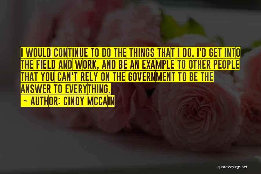 Cindy McCain Quotes 1123560