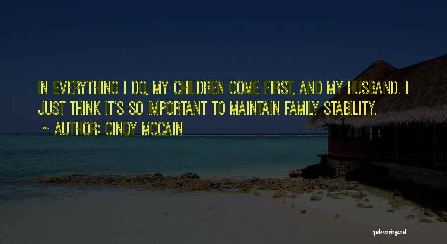 Cindy McCain Quotes 1148954