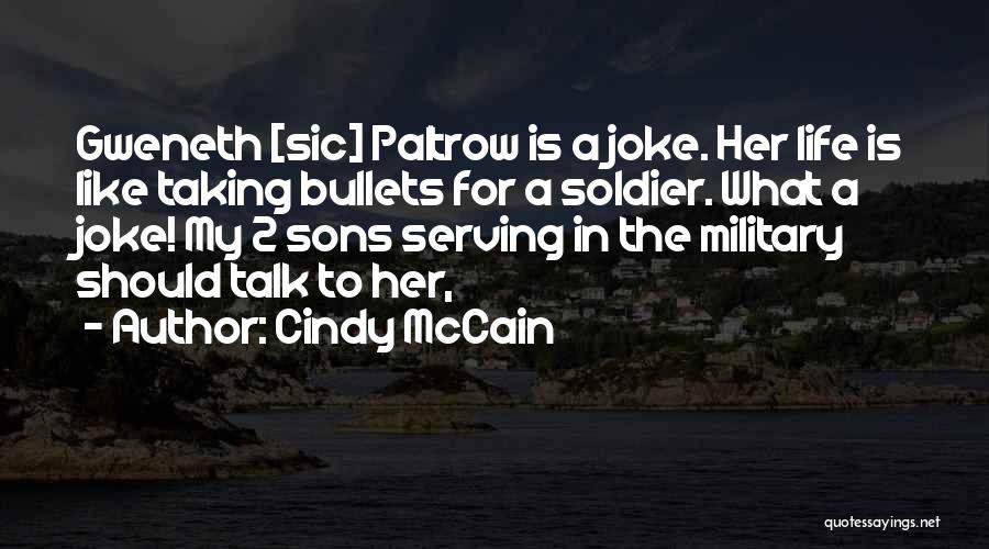 Cindy McCain Quotes 1771863