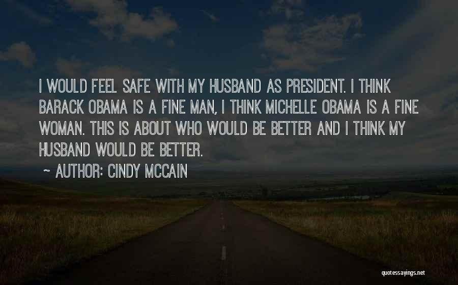 Cindy McCain Quotes 2153267