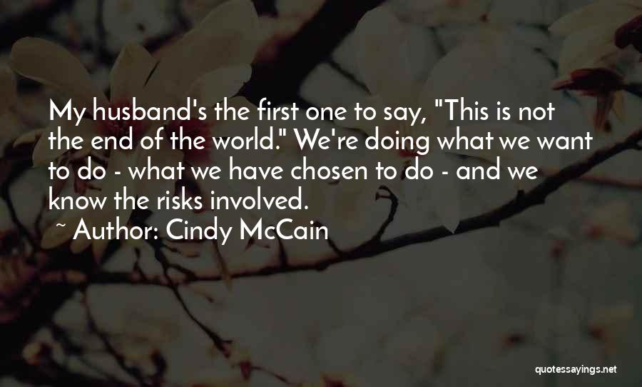 Cindy McCain Quotes 410133