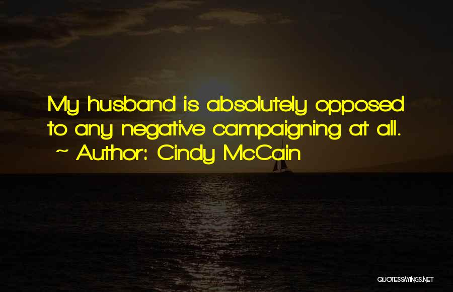 Cindy McCain Quotes 427658