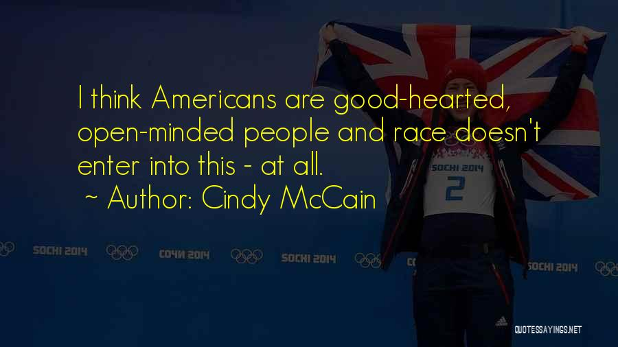 Cindy McCain Quotes 708170