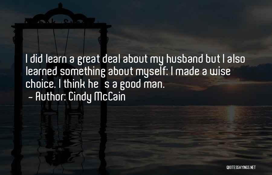 Cindy McCain Quotes 846761