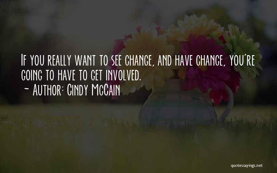 Cindy McCain Quotes 980377