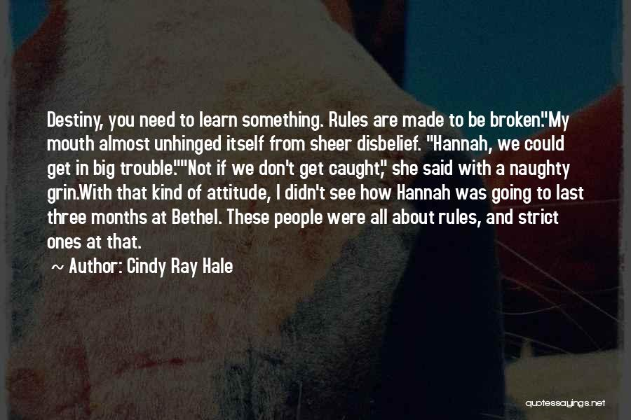 Cindy Ray Hale Quotes 2050904