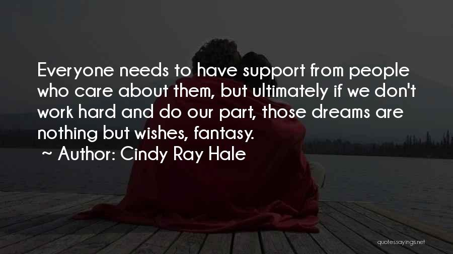 Cindy Ray Hale Quotes 2202864