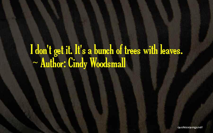 Cindy Woodsmall Quotes 1229882
