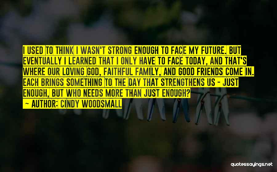 Cindy Woodsmall Quotes 1818858