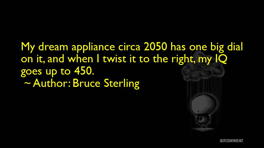 Circa Quotes By Bruce Sterling