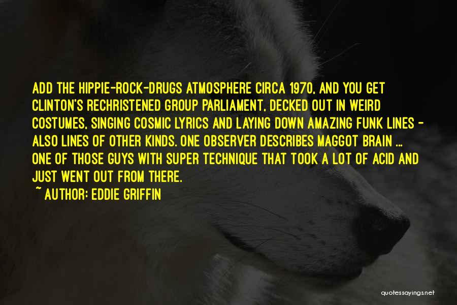 Circa Quotes By Eddie Griffin