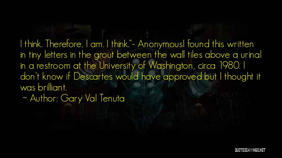 Circa Quotes By Gary Val Tenuta