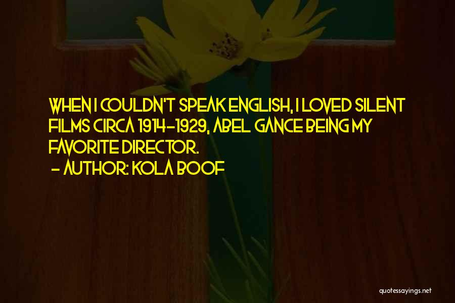 Circa Quotes By Kola Boof