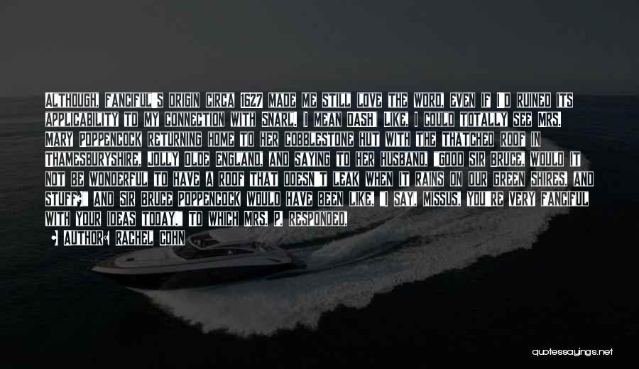 Circa Quotes By Rachel Cohn