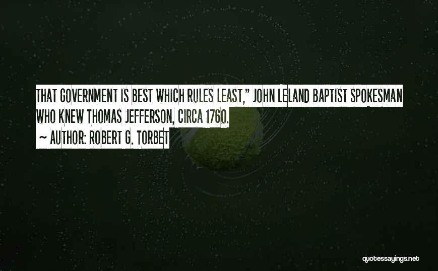 Circa Quotes By Robert G. Torbet