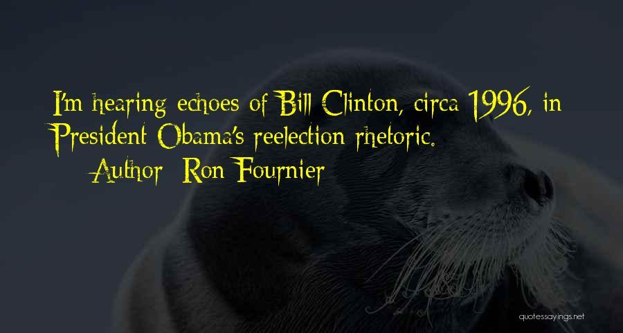 Circa Quotes By Ron Fournier